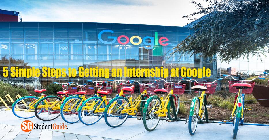 How To Get Summer Internship At Google In 5 Step