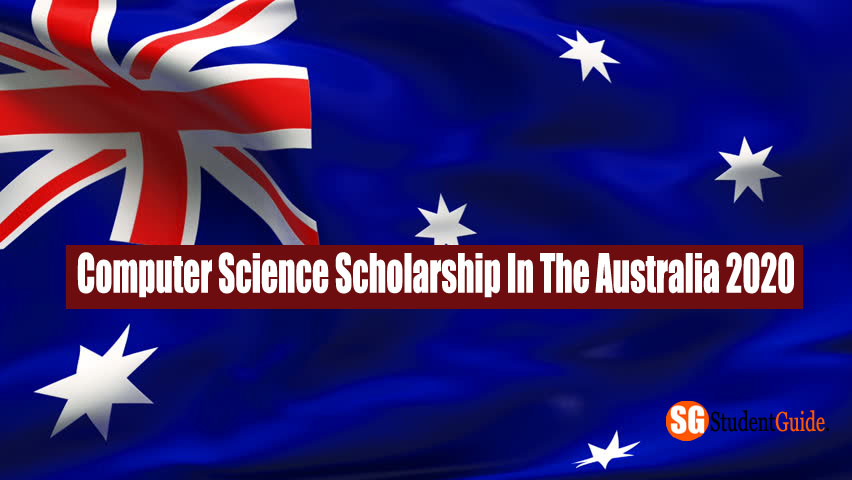 Computer Science Scholarship In The Australia 2020