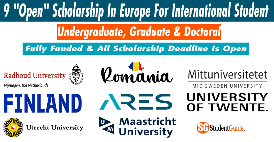 "9 ""Open"" Scholarship In Europe For International Student (Fully Funded)"