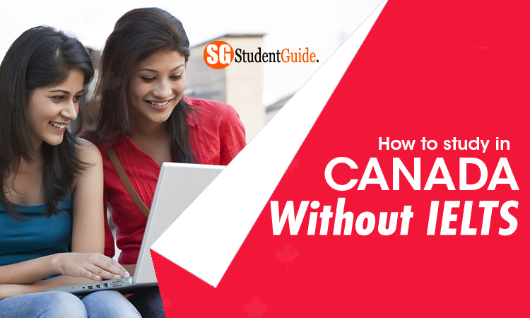 Study In Canada Universities Without IELTS 2020