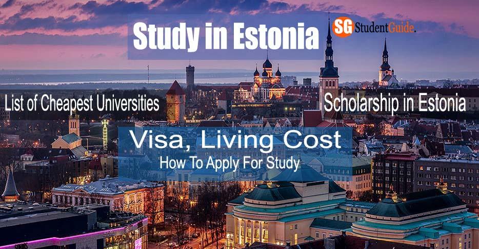 Study in Estonia: Cheapest Universities, Scholarship, Visa, Living Cost