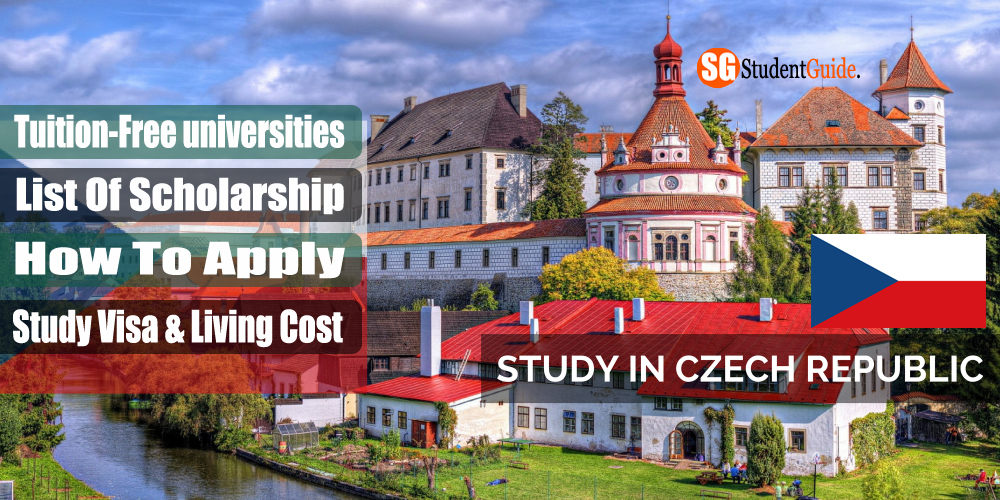 Study in the Czech Republic: Universities, Scholarship, Study Visa, Living Cost...