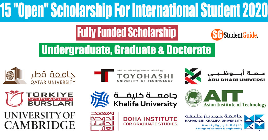 "15 ""Open"" Fully Funded Scholarship For International Student 2020"