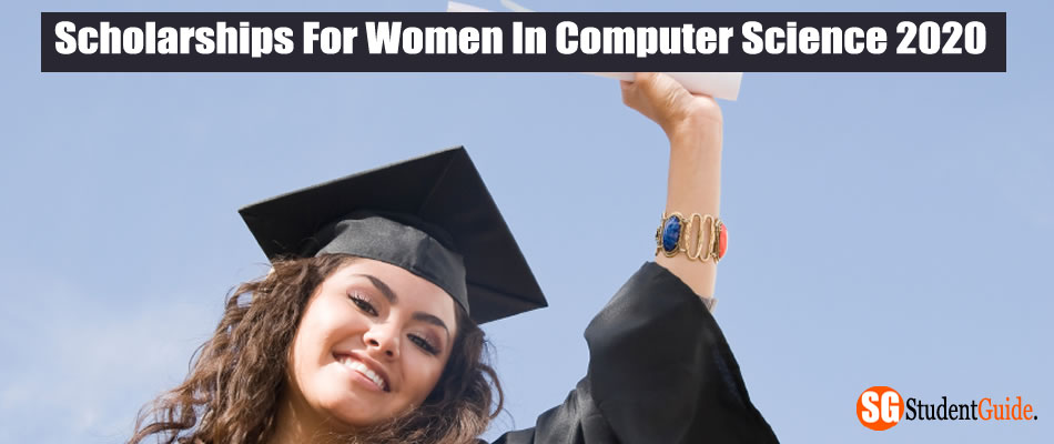 Scholarships For Women In Computer Science 2020