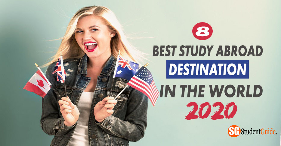 8 Best Study Abroad Destination In The World 2020