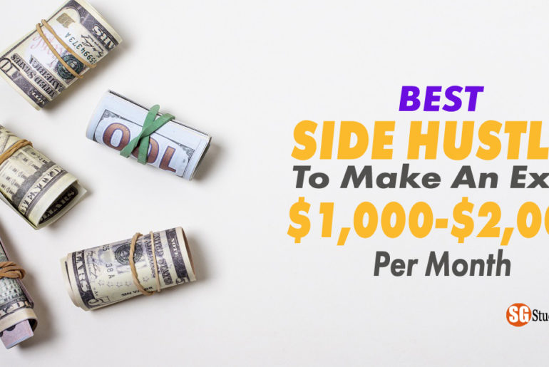 Easiest Side Hustles To Make an Extra $1,000-$2,000 Per Month