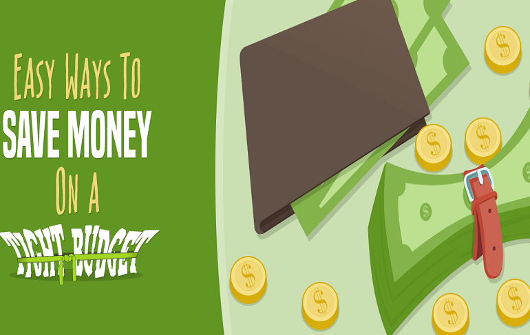 7 Effective Ways to Save Money On a Very Tight Budget