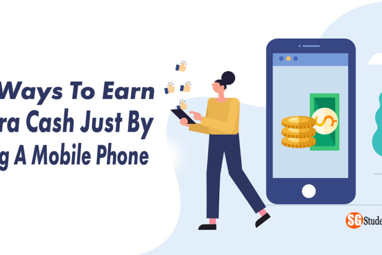 10 Ways To Earn Extra Cash Just By Using A Mobile Phone