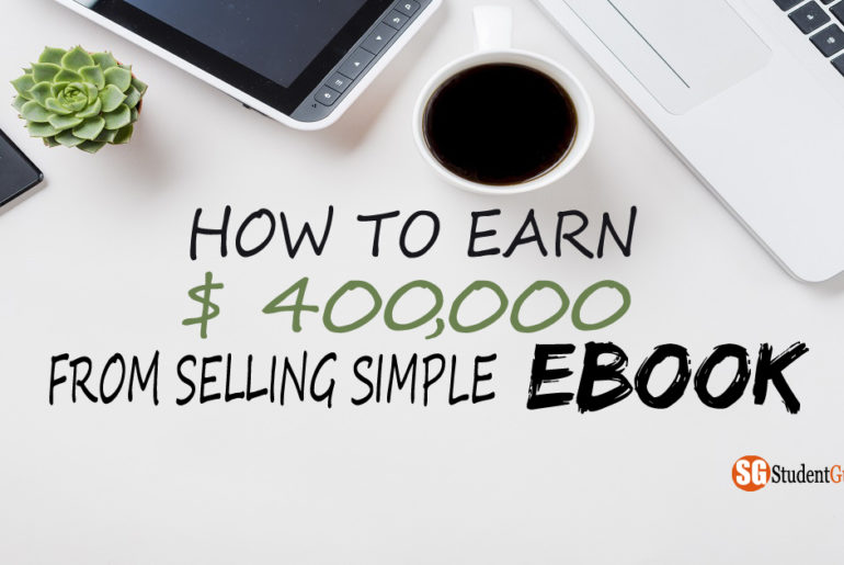 How To Earn $ 400,000 From Selling Simple eBook